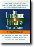 Berner, The Literature of Journalism: Text and Context. Please click here for more information.