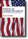 Hahn, Political Communication: Rhetoric, Government, and Citizens. Please click here for more information.